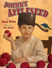 Yolen, Jane Johnny Appleseed