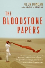 Duncan, Glen The Bloodstone Papers