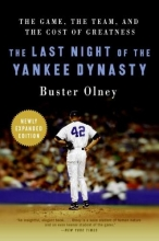 Olney, Buster The Last Night of the Yankee Dynasty
