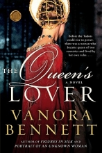 Bennett, Vanora The Queen`s Lover