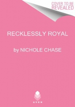 Chase, Nichole Recklessly Royal