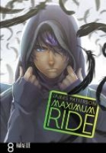 Patterson, James Maximum Ride: Manga Volume 8