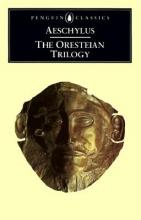 Aeschylus The Oresteian Trilogy