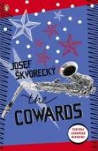 Skvorecky, Josef Cowards