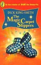 Dick King-Smith The Magic Carpet Slippers