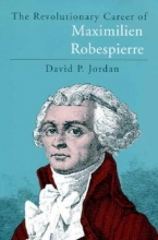 Jordan, The Revolutionary Career of Maximilien Robespierre