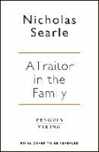 Searle, Nicholas A Traitor in the Family