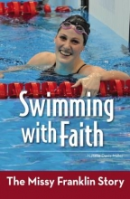 Miller, Natalie Davis Swimming With Faith