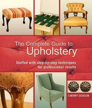 Dobson, Cherry The Complete Guide to Upholstery