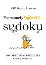 Will Shortz Presents Fearsomely Frightful Sudoku