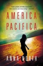 North, Anna America Pacifica