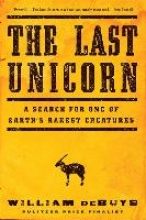 DeBuys, William The Last Unicorn