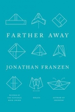 Franzen, Jonathan Farther Away