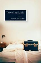 Pastan, Linda Traveling Light