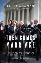 Kaplan, Roberta Then Comes Marriage