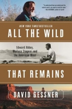 Gessner, David All the Wild That Remains