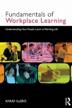 Knud Illeris The Fundamentals of Workplace Learning