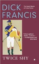 Francis, Dick Twice Shy