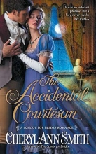 Smith, Cheryl Ann The Accidental Courtesan