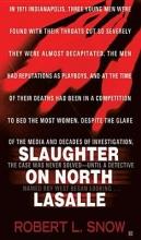 Snow, Robert L. Slaughter on North Lasalle