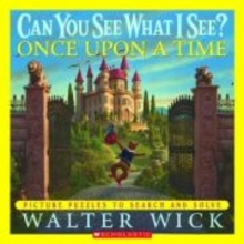 Wick, Walter Can You See What I See? Once upon a Time