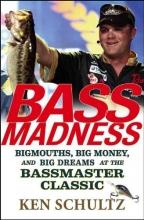 Schultz, Ken Bass Madness