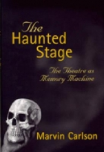 Carlson, Marvin The Haunted Stage