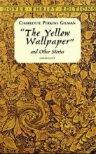 Perkins Gillman, Charlotte Yellow Wallpaper