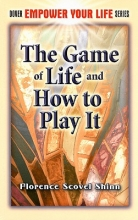 Florence Scovel Shinn The Game of Life and How to Play It
