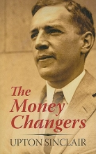 Sinclair, Upton The Money Changers