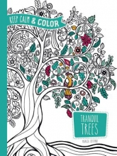 Zottino, Marica Keep Calm and Color -- Tranquil Trees Coloring Book