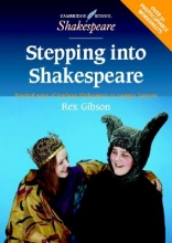 Gibson, Rex Stepping Into Shakespeare