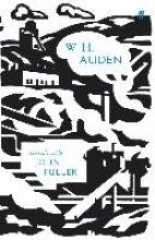 W. H. Auden,   John Fuller,   James Fenton W. H. Auden
