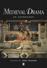 Walker, Greg Medieval Drama