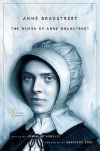 Bradstreet, Anne The Works of Anne Bradstreet