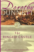 Dunnett, Dorothy The Ringed Castle