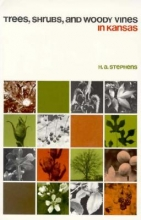 H.A. Stephens Trees, Shrubs and Woody Vines in Kansas