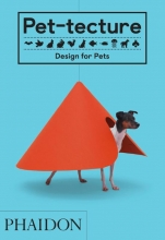 Tom Wainwright, Pet-tecture: Design for Pets