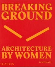 Jane Hall , Breaking Ground
