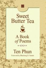 Phun, Ten Sweet Butter Tea