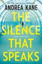 Kane, Andrea The Silence That Speaks