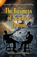 Resnick, Mike,   Malzberg, Barry N. The Business of Science Fiction