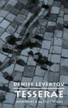 Levertov, Denise Tesserae
