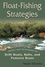 Streeks, Neale Float-Fishing Strategies
