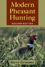 Grooms, Steve Modern Pheasant Hunting