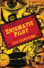 Saknussemm, Kris Enigmatic Pilot