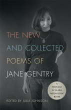 Gentry, Jane The New and Collected Poems of Jane Gentry