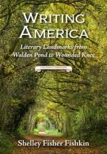 Fishkin, Shelley Fisher Writing America