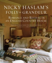 Haslam, Nicky Nicky Haslam`s Folly De Grandeur