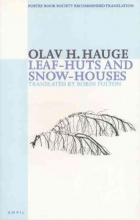 Olav H. Hauge Leaf-huts and Snow-houses